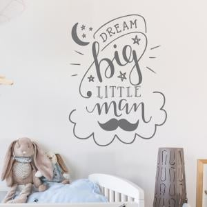 Dream Big Little Man Wall Sticker