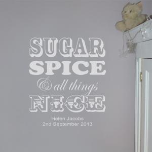 Sugar, Spice & all Things Nice Wall Sticker